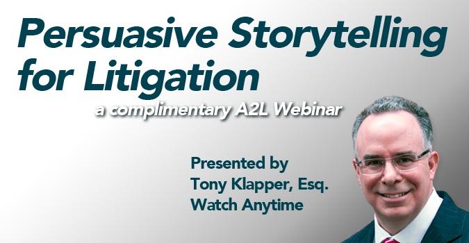 persuasive storytelling for litigators trial webinar free