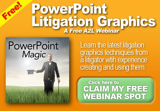 PowerPoint Litigation Graphics Webinar Consultants